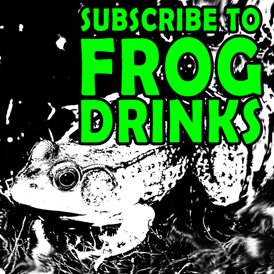 frog-drinks-subscribe